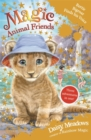 Magic Animal Friends: Bertie Bigroar Finds his Voice : Three adventures in one!