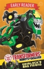 Transformers Early Reader: Grimlock's Bad Friend : Book 3 - Book