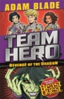 Team Hero: Revenge of the Dragon : Series 3, Book 4