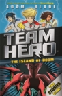 Team Hero: The Island of Doom : Special Bumper Book 2 - Book