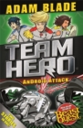 Team Hero: Android Attack : Special Bumper Book 3