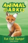 Animal Ark, New 3: Fox Cub Danger : Book 3