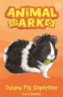 Animal Ark, New 7: Guinea Pig Superstar : Book 7