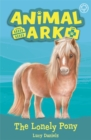 Animal Ark, New 8: The Lonely Pony : Book 8