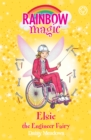 Rainbow Magic: Elsie the Engineer Fairy : The Discovery Fairies Book 4