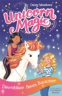 Unicorn Magic: Dawnblaze Saves Summer : Series 1 Book 1
