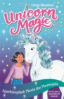 Unicorn Magic: Sparklesplash Meets the Mermaids : Series 1 Book 4