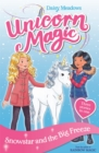 Unicorn Magic: Snowstar and the Big Freeze : Special 1