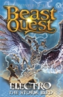 Beast Quest: Electro the Storm Bird : Series 24 Book 1
