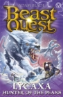 Beast Quest: Lycaxa, Hunter of the Peaks : Series 25 Book 2