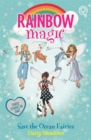 Rainbow Magic: Save the Ocean Fairies : Special - Book