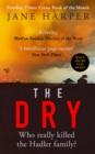 The Dry : The Sunday Times Crime Book of the Year 2017