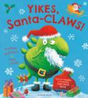 Yikes, Santa-CLAWS! - Book