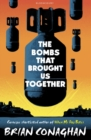 The Bombs That Brought Us Together : Shortlisted for the Costa Children's Book Award 2016 - Book
