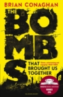 The Bombs That Brought Us Together : WINNER OF THE COSTA CHILDREN'S BOOK AWARD 2016