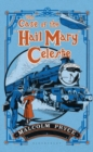 The Case of the 'Hail Mary' Celeste : The Case Files of Jack Wenlock, Railway Detective