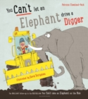 You Can't Let an Elephant Drive a Digger