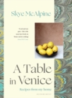A Table in Venice : Recipes from my home - Book