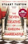 The Seven Deaths of Evelyn Hardcastle : Waterstones Thriller of the Month - Book