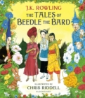 The Tales of Beedle the Bard : Illustrated Edition - Book