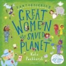 Fantastically Great Women who Saved the Planet - Book