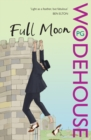 Full Moon : (Blandings Castle)