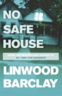 No Safe House : A Richard and Judy bestseller