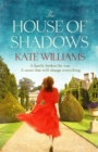 The House of Shadows - Book