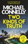 Two Kinds of Truth : A Harry Bosch Thriller
