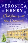 Christmas at the Crescent : A Noella - eBook