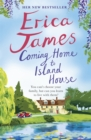 Coming Home to Island House - Book