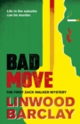Bad Move : A Zack Walker Mystery #1
