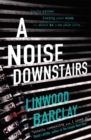 A Noise Downstairs - Book