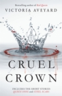 Cruel Crown : Two Red Queen Short Stories - Book