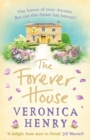 The Forever House : The perfect heartwarming and feel-good novel for getting through January - Book