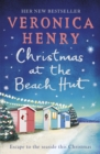 Christmas at the Beach Hut : The heartwarming holiday read you need for Christmas 2018