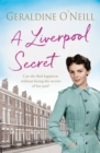 A Liverpool Secret : The most heartwarming family saga full of love, family and friendship of 2019