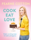 Cook. Eat. Love. - eBook