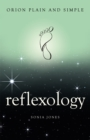 Reflexology, Orion Plain and Simple