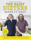 The Hairy Dieters Make It Easy : Lose weight and keep it off the easy way - Book