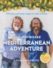 The Hairy Bikers' Mediterranean Adventure (TV tie-in) : 150 easy and tasty recipes to cook at home - eBook