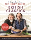 The Hairy Bikers' British Classics : Over 100 recipes celebrating timeless cooking and the nation's favourite dishes - Book