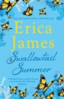 Swallowtail Summer : This summer escape to the country with bestselling author Erica James