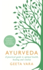 Ayurveda : Ancient wisdom for modern wellbeing - Book