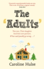 The Adults : Meet the only family more dysfunctional than yours this Christmas! - Book