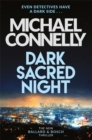 Dark Sacred Night : A Ballard and Bosch Thriller - Book