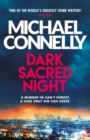 Dark Sacred Night : A Bosch and Ballard thriller