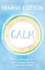 Calm : Working through life's daily stresses to find a peaceful centre - Book