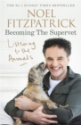 Listening to the Animals: Becoming The Supervet - Book