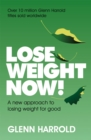 Lose Weight Now! : A new approach to losing weight for good